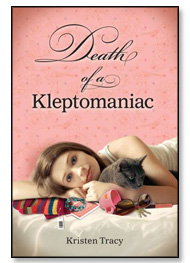 Diary of a Kleptomaniac by Kristen Tracy