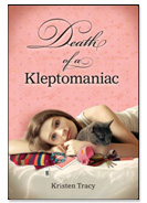 Death of a Kleptomaniac by Kristen Tracy